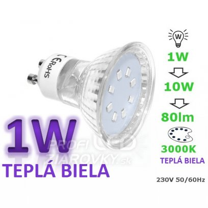 LED ŽIAROVKA GU10 SMD 2835 1W TEPLÁ BIELA 90LM