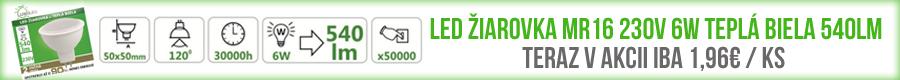 LED ŽIAROVKA MR16 230V 6W TEPLÁ BIELA 540LM